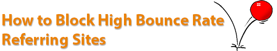 How to Block High Bounce Rate Referring Sites