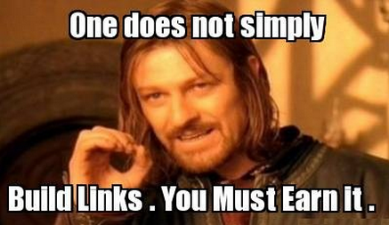 one does not simply build links