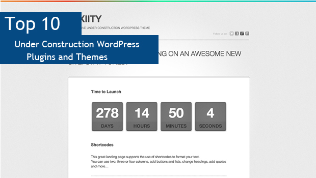 Top 10 Under Construction WordPress Plugins and Themes