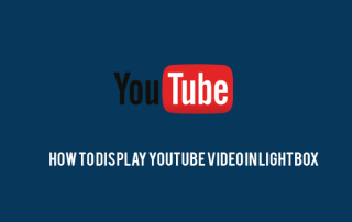 How to Display YouTube Video in Lightbox