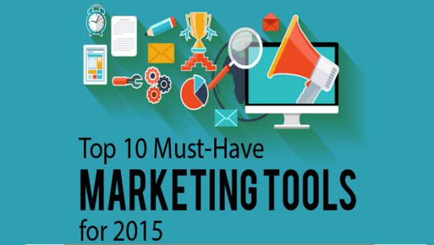 Top 10 Must-Have Marketing Tools For 2015