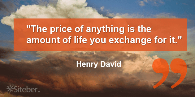 the-price-of-anything-is-the-amount-of-life-you-exchange-for-it