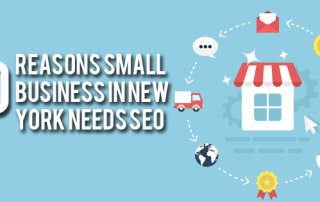Top 10 Reasons Small Business In New York Needs SEO