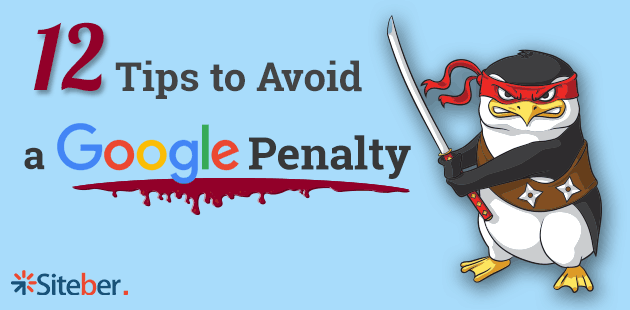 12 Tips to Avoid a Google Penalty