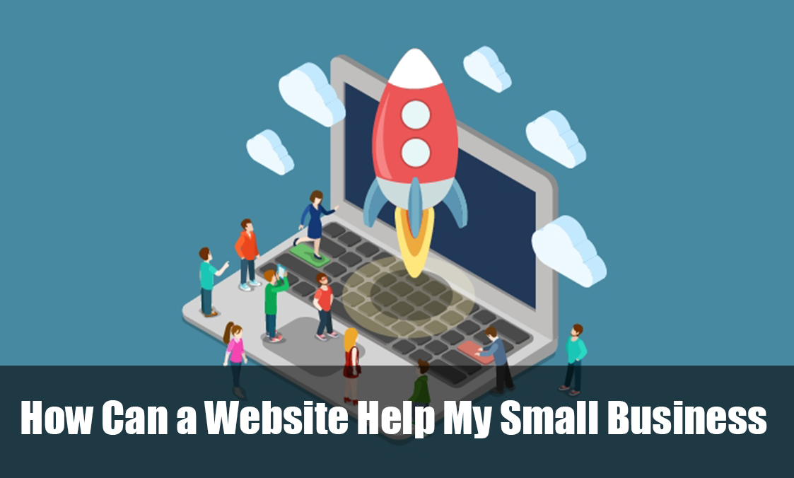 How Can a Website Help My Small Business