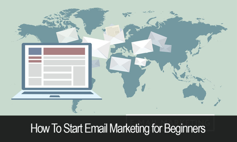 How To Start Email Marketing for Beginners